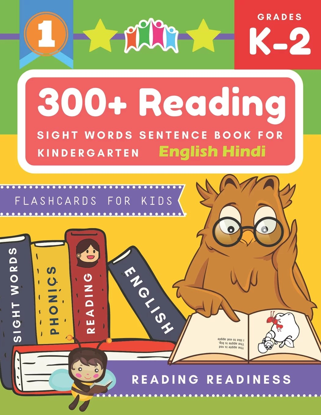 300+ Reading Sight Words Sentence Book for Kindergarten English Hindi Flashcards for Kids: I Can Read several short sentences building games plus learning grammar punctuation and structure workbook. G