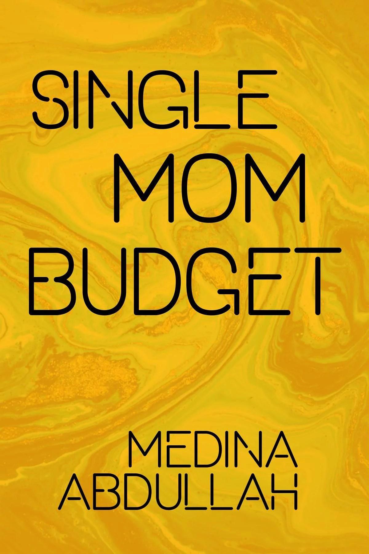 Single Mom Budget