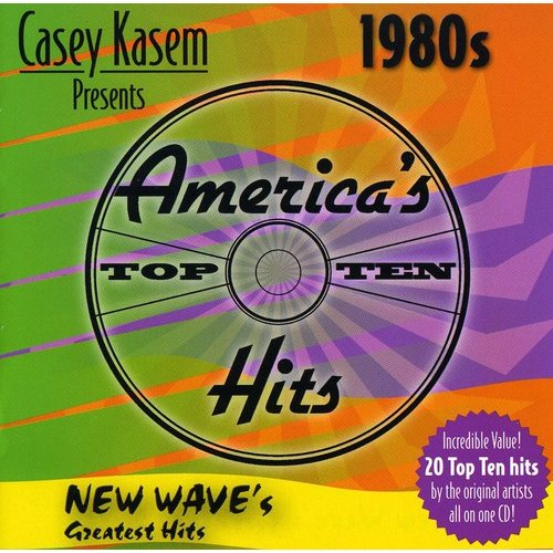 Casey Kasem Presents Americas Top Ten Hits 1980s New Waves Greatest Hits