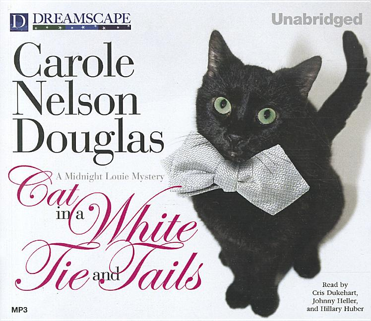 Midnight Louie Mysteries: Cat in a White Tie and Tails (Audiobook)