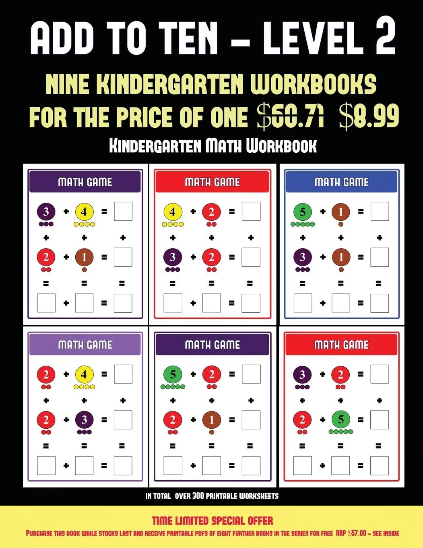 Kindergarten Math Workbook Add To Ten