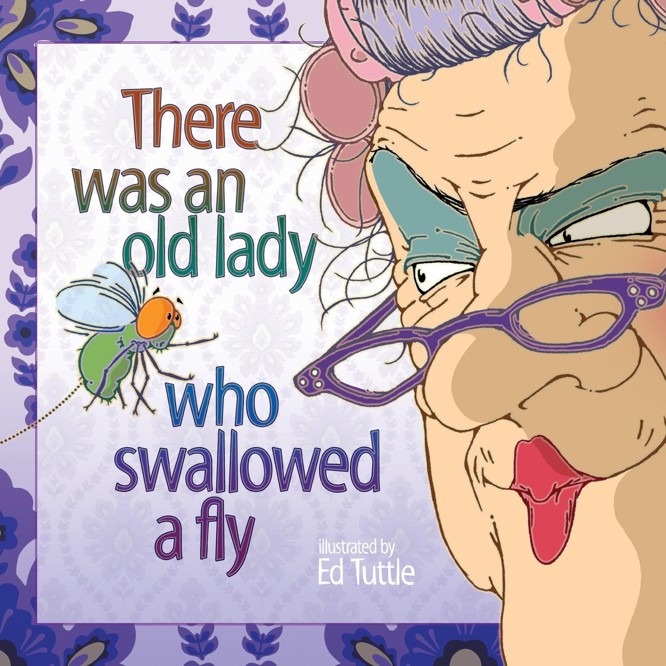 There Was An Old Lady Who Swallowed A Fly Paperback