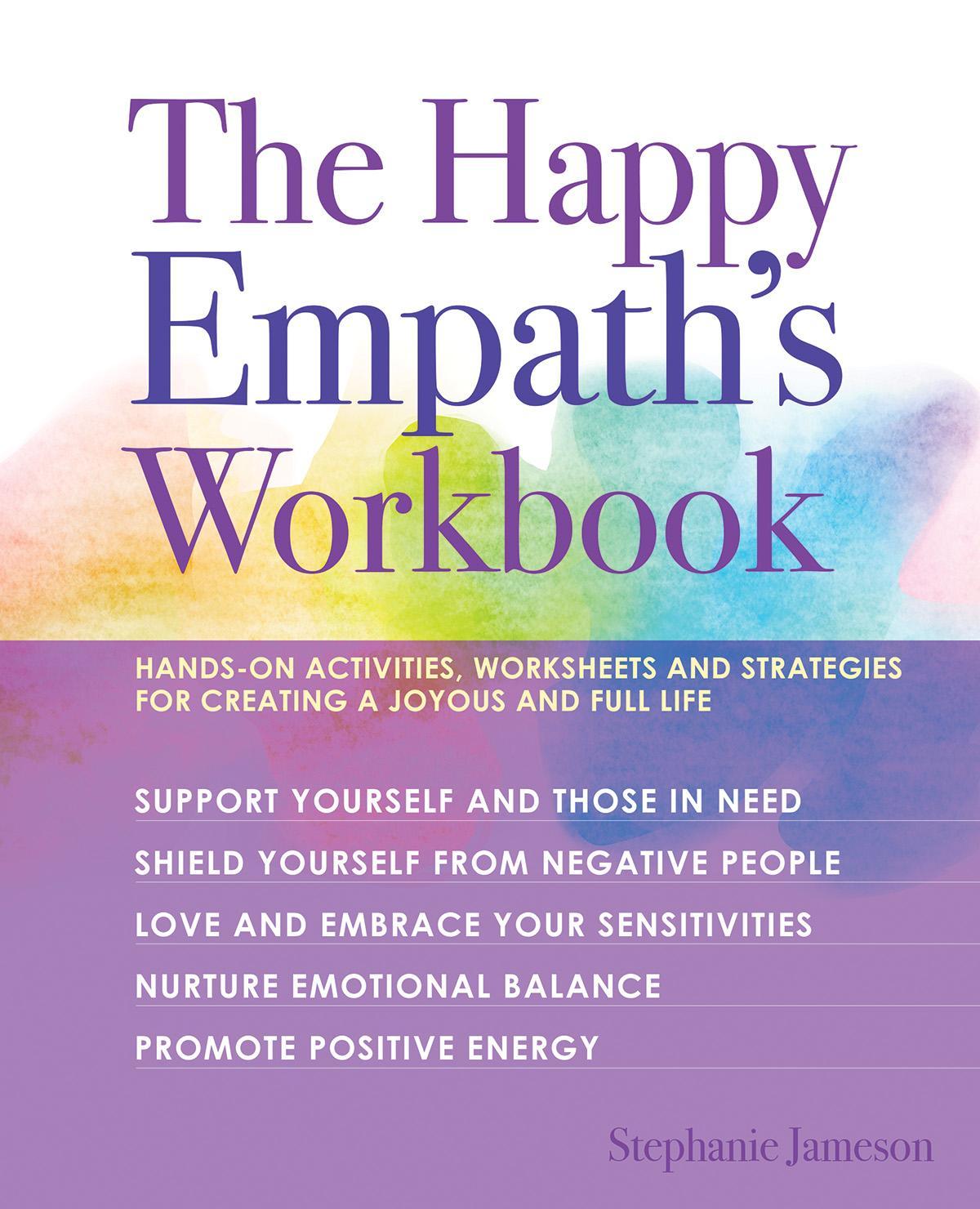 The Happy Empath S Workbook Hands On Activities