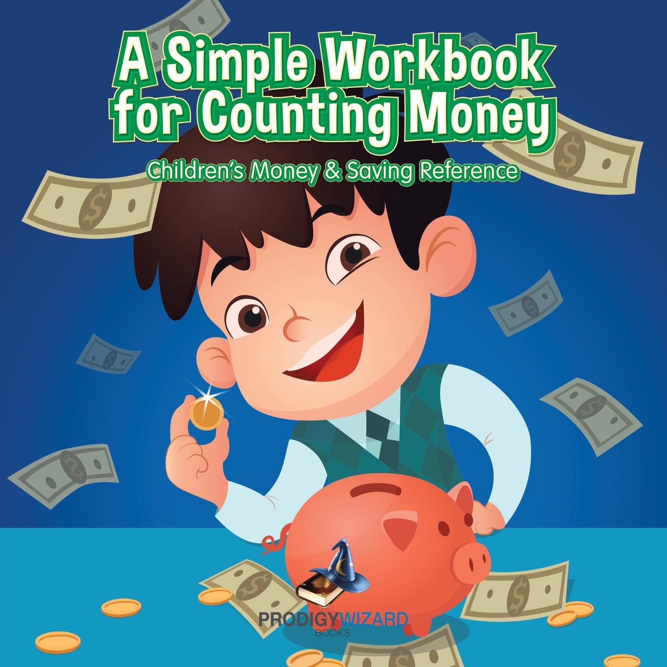A Simple Workbook For Counting Money I Children S Money