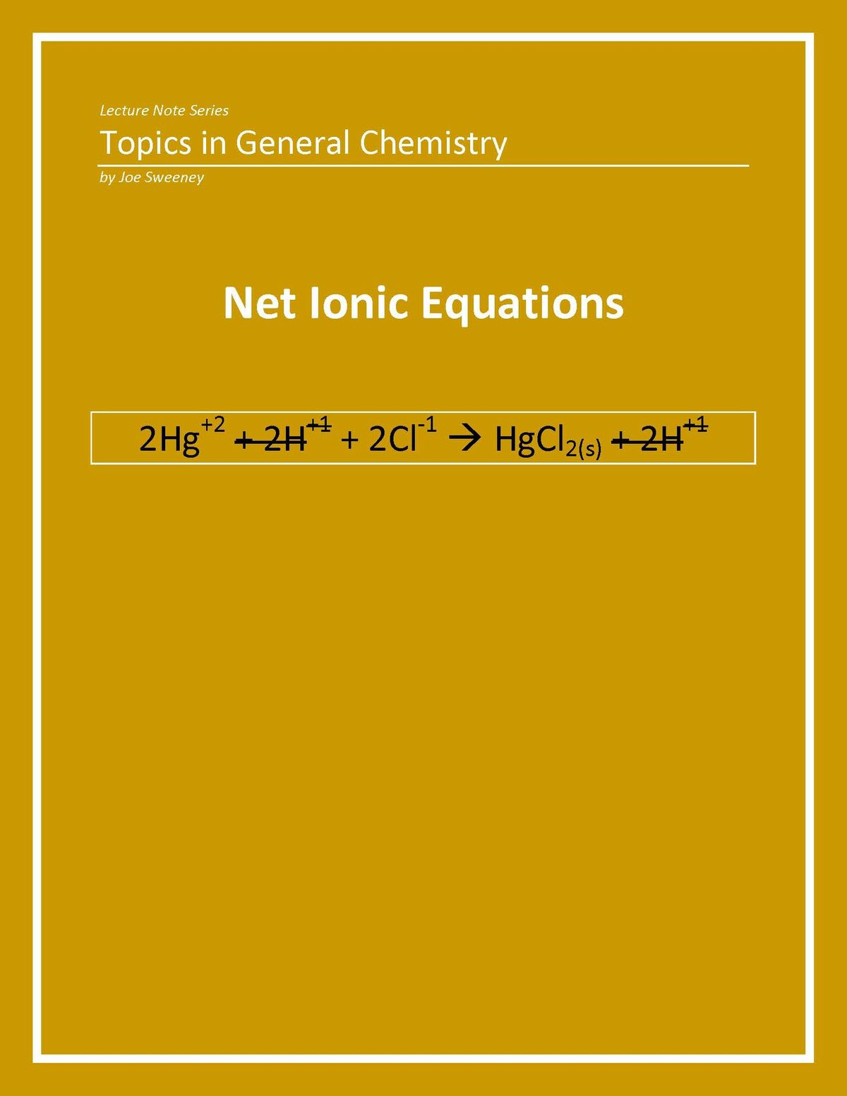 General Chemistry Net Ionic Equations