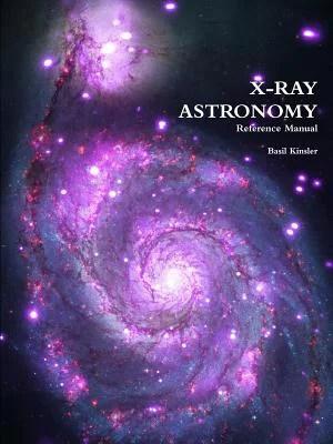 X-Ray Astronomy : Reference Manual - Walmart.com