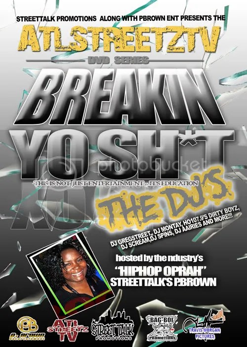 Street Talk Promotions presents Breakin Yo S**t