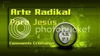 Arte Radikal Para Jesús@Comments Cristianos