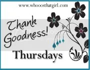 Thank Goodness! Thursdays
