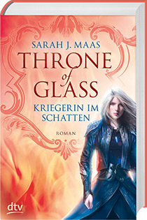 Throne of Glass 2 (c) dtv Verlag