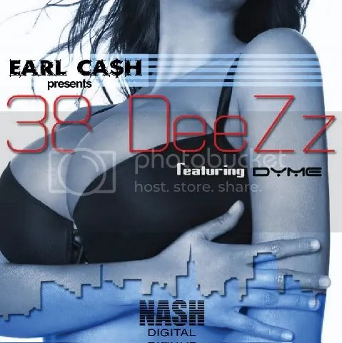38 DeeZz by Earl Ca$h
