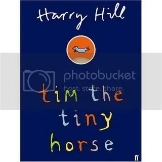 Tim the Tiny Horse by Harry Hill