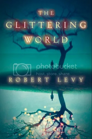 Waiting on Wednesday – The Glittering World by Robert Levy