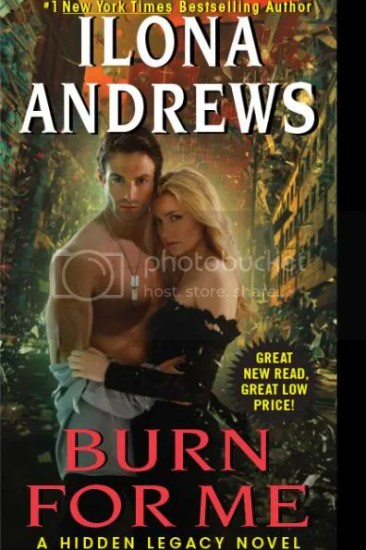 Cover Reveal – Burn for Me (Hidden Legacy #1) by Ilona Andrews