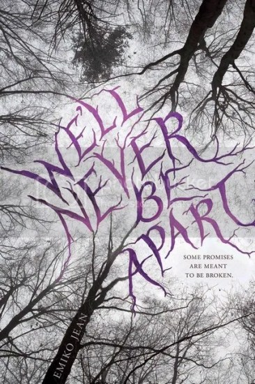 Waiting on Wednesday – We'll Never Be Apart by Emiko Jean