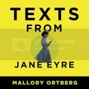 Audiobook Review – Texts from Jane Eyre: And Other Conversations with Your Favorite Literary Characters by Mallory Ortberg