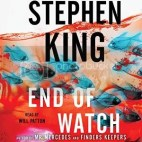Audiobook Review – End of Watch (Bill Hodges Trilogy #3) by Stephen King