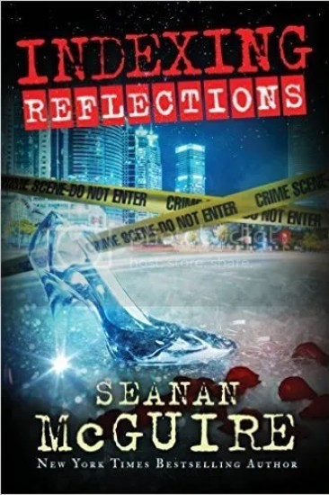 Waiting on Wednesday – Reflections (Indexing #2) by Seanan McGuire