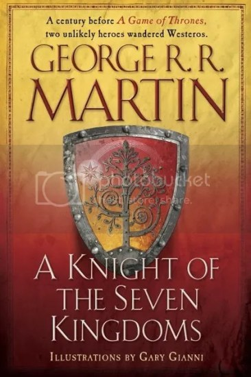 Waiting on Wednesday – A Knight of the Seven Kingdoms (The Tales of Dunk and Egg #1-3) by George R.R. Martin