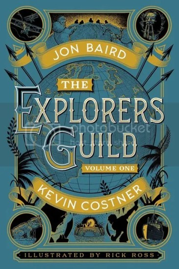 Waiting on Wednesday – The Explorers Guild: Volume One: A Passage to Shambhala by Kevin Costner and Jon Baird