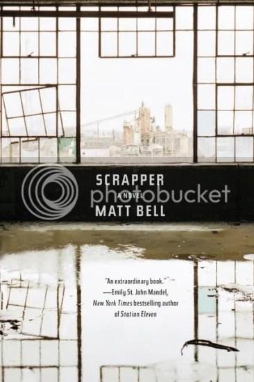 Waiting on Wednesday – Scrapper by Matt Bell