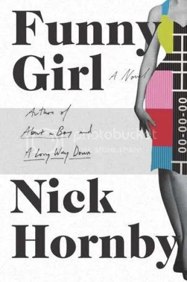 Early Review – Funny Girl by Nick Hornby
