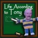Life According to Tony