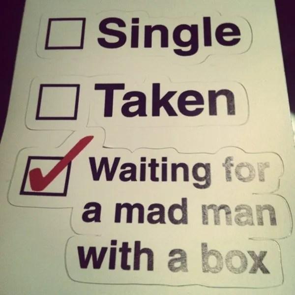 Doctor Who Single or Taken sticker