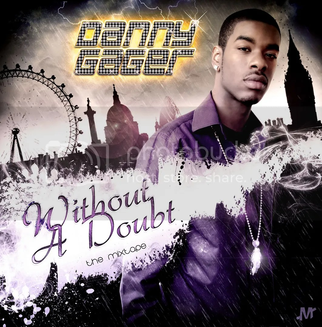 Danny Gager - Without A Doubt mixtape cover (Click to Enlarge)