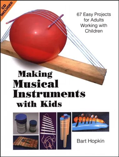 Picture of the book, Making Musical Instruments with Kids