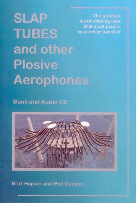 Picture of Slap Tubes and other Plosive Aerophones