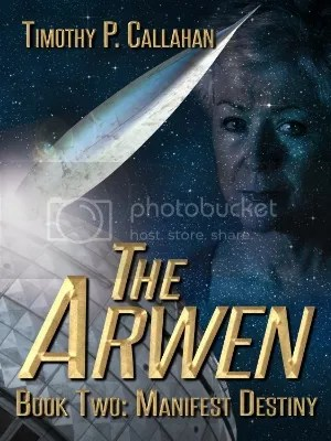The Arwen Book Two: Manifest Destiny
