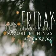 friday favorite things   finding joy
