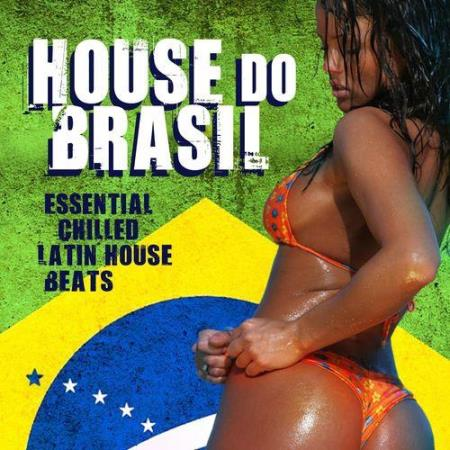 House Do Brasil Essential Chilled Latin Beats (2014)