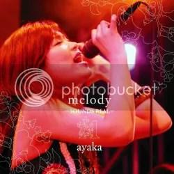 melody ~SOUNDS REAL~ - ayka