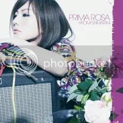 PRIMA ROSA - Hitomi Shimatani