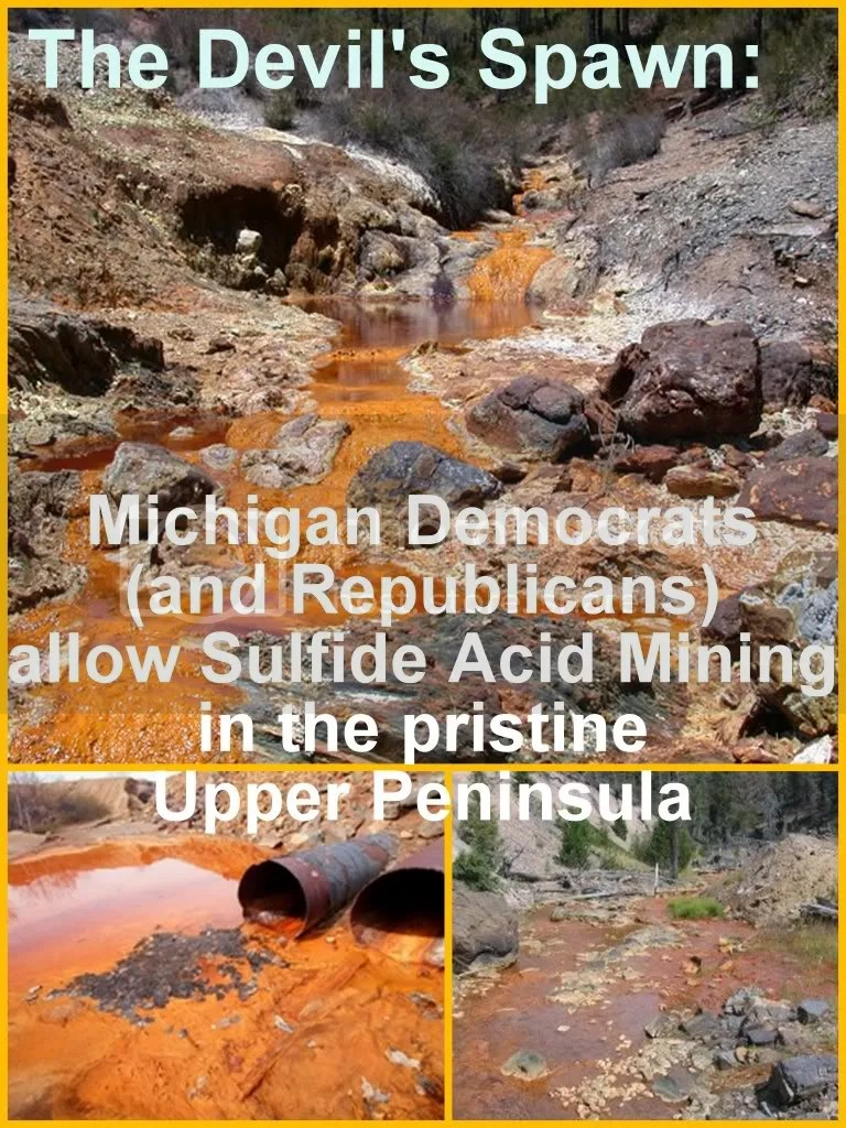 Collage: Michigan's Democrats sell-out to sulfide mining