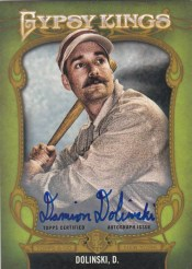 2012 Topps Gypsy Queen Kings Autograph Damian Dolinski