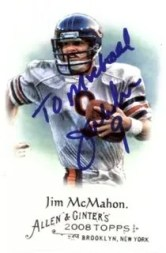 Jim McMahon 2008 Allen & Ginter TTM