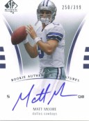 2007 Matt Moore Sp Authentic RC