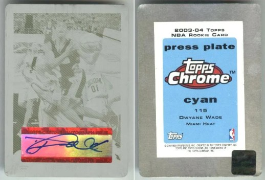 03/04 Topps Chrome Dwyane Wade Press Plate Autograph