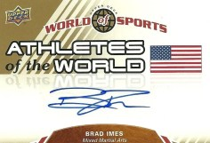 2010 World of Sports BRAD IMES Autograph