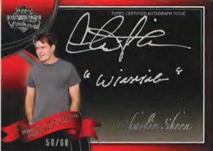 "2011 Topps American Pie Charlie Sheen ""Winning"" Autograph"