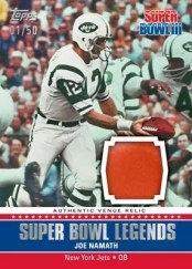 2011 Topps Super Bowl Legends Joe Namath Relic Card