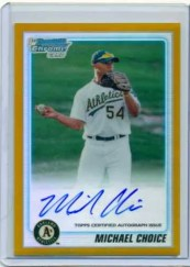 2010 Bowman Chrome Gold Refractor Michael Choice Autograph