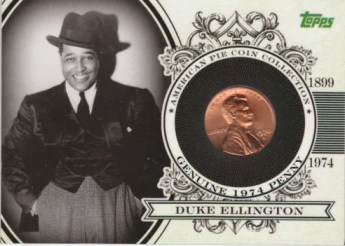 `2011 Topps American Pie Duke Ellington Penny Card