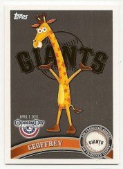 2011 Topps Opening Day Geoffrey Giraffe Giants Team Card