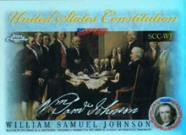2006 Topps Chrome United States Constitution #WJ William Samuel Johnson