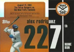 2007 Topps Road To 500 Alex Rodriguez Insert Card