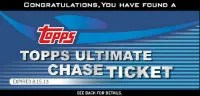 2013 Topps Ultimate Chase Ticket